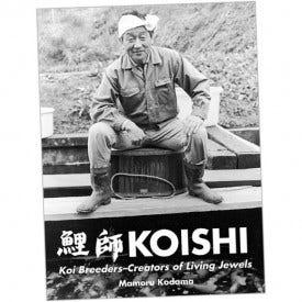 Koishi - Koi Breeders - Creators of Living Jewels by Mamoru Kodama